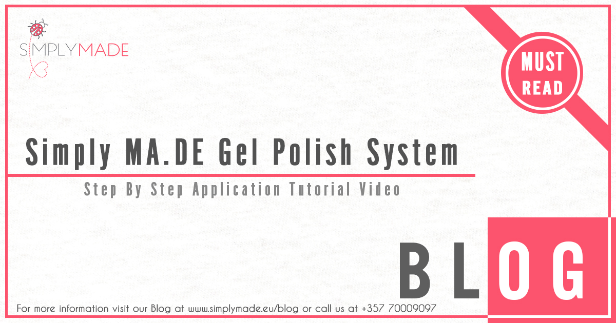 Simply MA.DE Gel Polish System Step By Step Application Tutorial